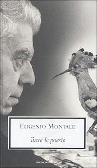 Tutte le poesie - Montale Eugenio - wuz.it