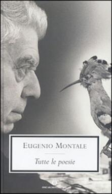 Tutte le poesie - Eugenio Montale - copertina
