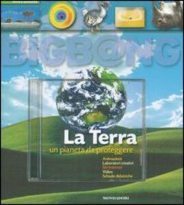 Libro La terra. Un pianeta da proteggere. Con CD-ROM Christophe Bonnefoy , Bernard Msihid