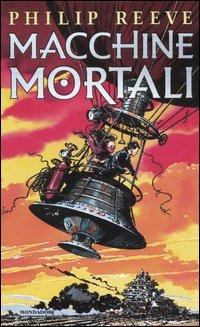 Macchine mortali - Reeve Philip - wuz.it