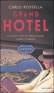 Equilibrifestival.it Grand Hotel. Il mondo visto da trentacinque camere d'albergo Image