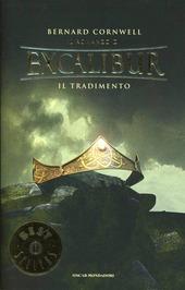 Il tradimento. Excalibur. Vol. 4
