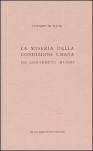 Libro La miseria della condizione umana. De contumptu mundi Innocenzo III