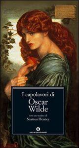 Foto Cover di I capolavori, Libro di Oscar Wilde, edito da Mondadori