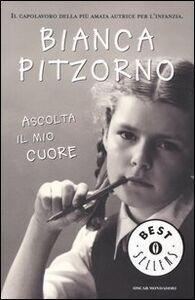 Foto Cover di Ascolta il mio cuore, Libro di Bianca Pitzorno, edito da Mondadori