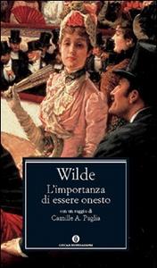 Libro L' importanza di essere onesto Oscar Wilde