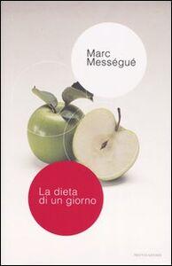 Libro La dieta di un giorno Marc Mességué