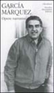 Libro Opere narrative. Vol. 1 Gabriel García Márquez