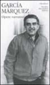 Foto Cover di Opere narrative. Vol. 1, Libro di Gabriel García Márquez, edito da Mondadori