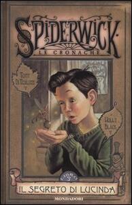 Il segreto di Lucinda. Spiderwick. Le cronache. Vol. 3