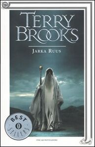 Foto Cover di Jarka Ruus. Il druido supremo di Shannara. Vol. 1, Libro di Terry Brooks, edito da Mondadori