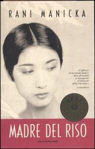 Libro Madre del riso Rani Manicka