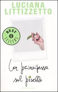Foto Cover di La principessa sul pisello, Libro di Luciana Littizzetto, edito da Mondadori
