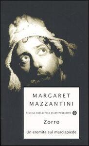 Libro Zorro. Un eremita sul marciapiede Margaret Mazzantini