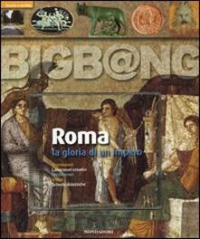 Criticalwinenotav.it Roma. La gloria di un impero. Con CD-ROM Image