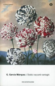 Foto Cover di Dodici racconti raminghi, Libro di Gabriel García Márquez, edito da Mondadori