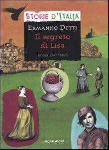 Libro Il segreto di Lisa. Roma 1347-1354 Ermanno Detti