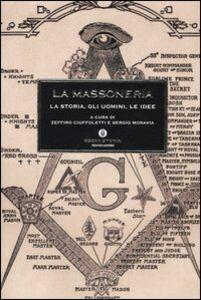Libro La Massoneria. La storia, gli uomini, le idee
