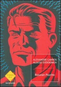 Libro Russian psycho Alexander Garros , Aleksei Evdokimov