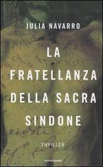 Frasi Dal Libro La Fratellanza Della Sacra Sindone 2005