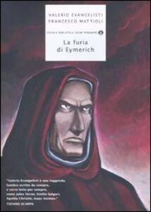 Foto Cover di La furia di Eymerich, Libro di Valerio Evangelisti,Francesco Mattioli, edito da Mondadori