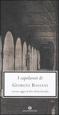 I I capolavori - Bassani Giorgio - wuz.it