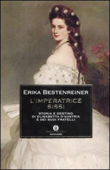 Winniearcher.com L' imperatrice Sissi. Storia e destino di Elisabetta d'Austria e dei suoi fratelli Image