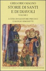 Foto Cover di Storie di santi e di diavoli. Dialoghi. Vol. 1: Libri I-II., Libro di Gregorio Magno (san), edito da Mondadori