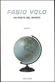 Un posto nel mondo - Fabio Volo - copertina