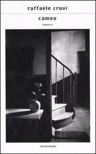 Foto Cover di Cameo, Libro di Raffaele Crovi, edito da Mondadori