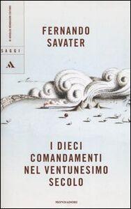 Libro I dieci comandamenti nel ventunesimo secolo Fernando Savater