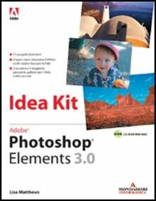 Lpgcsostenible.es Adobe Photoshop Elements 3.0 Idea Kit. Con CD-ROM Image