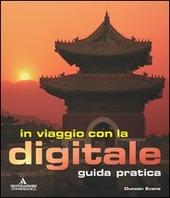 In viaggio con la digitale. Guida pratica