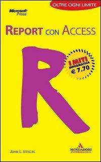 Report con Access. I portatili - Viescas John L. - wuz.it