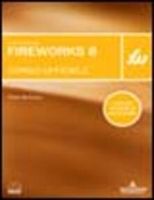 Camfeed.it Macromedia Fireworks 8. Corso ufficiale. Con CD-ROM Image