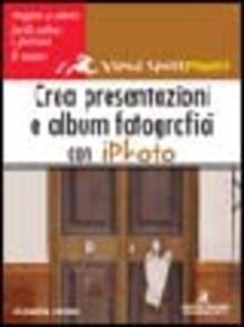 Squillogame.it Crea presentazioni e album fotografici con iPhoto Image