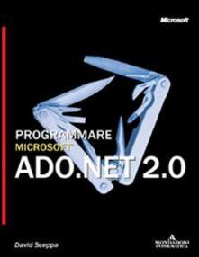 Equilibrifestival.it Programmare Microsoft ADO.NET 2.0 Image