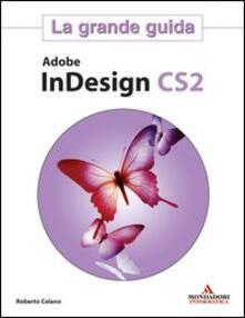 Associazionelabirinto.it Adobe InDesign CS2. La grande guida Image