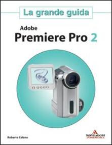 Vitalitart.it Adobe Premiere Pro 2. La grande guida Image