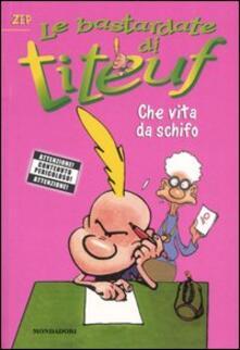 Librisulladiversita.it Che vita da schifo. Le bastardate di Titeuf. Vol. 2 Image