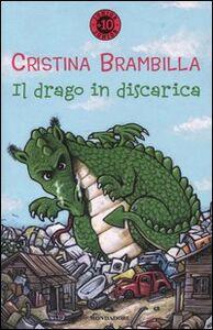 Libro Il drago in discarica Cristina Brambilla