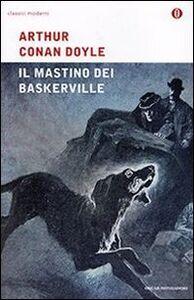 Libro Il mastino dei Baskerville Arthur Conan Doyle