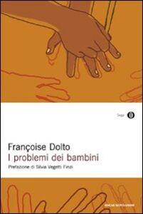 Libro I problemi dei bambini Françoise Dolto