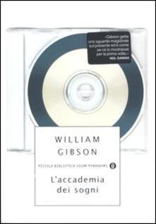 L' accademia dei sogni - William Gibson - copertina