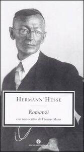 Foto Cover di Romanzi, Libro di Hermann Hesse, edito da Mondadori