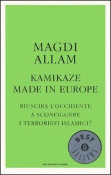 Cefalufilmfestival.it Kamikaze made in Europe. Riuscirà l'Occidente a sconfiggere i terroristi islamici? Image