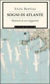 Sogni di Atlante. Memorie di un viaggiatore
