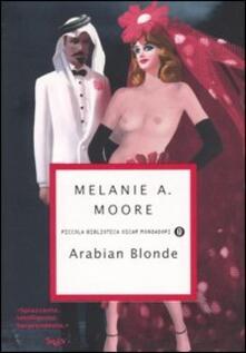 Arabian Blonde - Melanie A. Moore - copertina