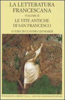 Winniearcher.com La letteratura francescana. Testo latino a fronte. Vol. 2: Le vite antiche di San Francesco. Image