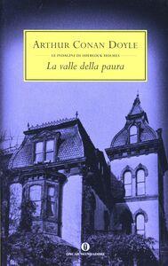 Foto Cover di La valle della paura, Libro di Arthur Conan Doyle, edito da Mondadori
